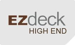 EZdeck High End